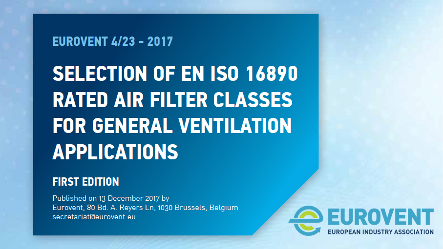 2017 - How to select EN ISO 16890 rated air filter classes for general ventilation applications?